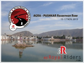 we Royal Riders Agra Ride to Puskhar Fair 2013- Rajasthan